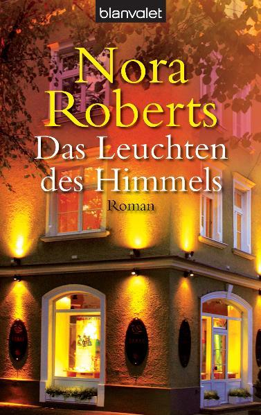 Das Leuchten des Himmels - Nora Roberts