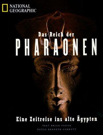 Das Reich der Pharaonen: Eine Zeitreise ins alt...
