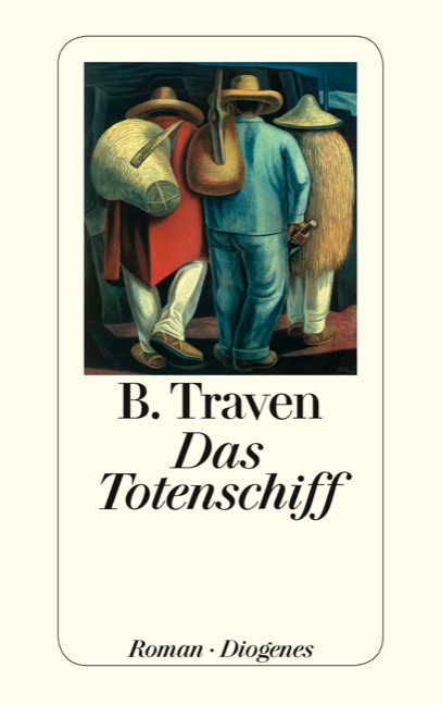 Das Totenschiff - B. Traven