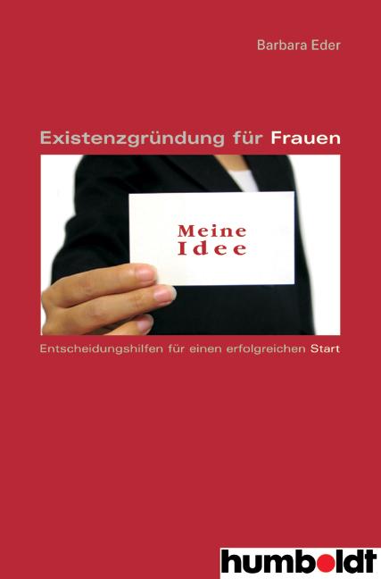 Existenzgründung für Frauen: Entscheidungshilfe...