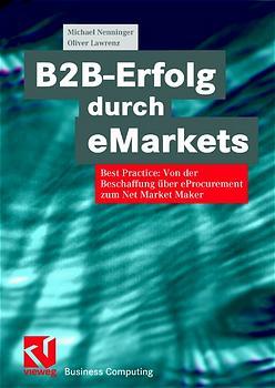 B2B-Erfolg durch eMarkets. Best Practice: Von d...