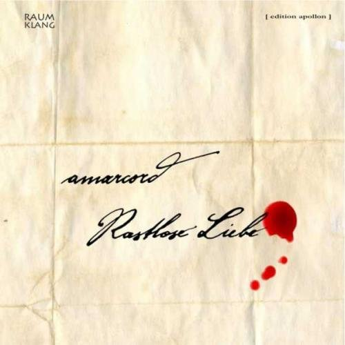 Amarcord - Rastlose Liebe