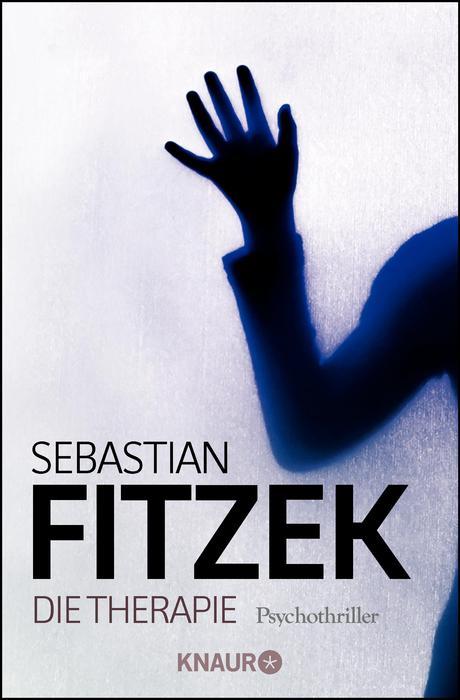 Die Therapie - Sebastian Fitzek [Taschenbuch]