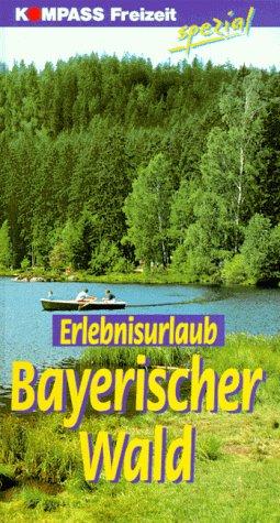 Erlebnisurlaub Bayerischer Wald