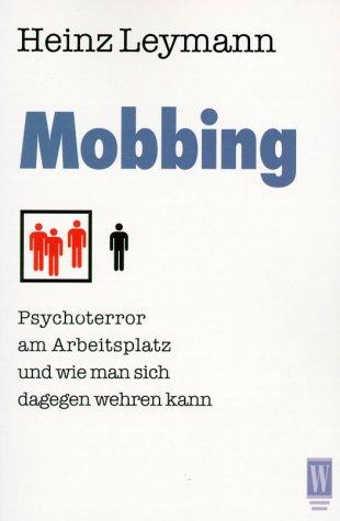 Mobbing - Heinz Leymann