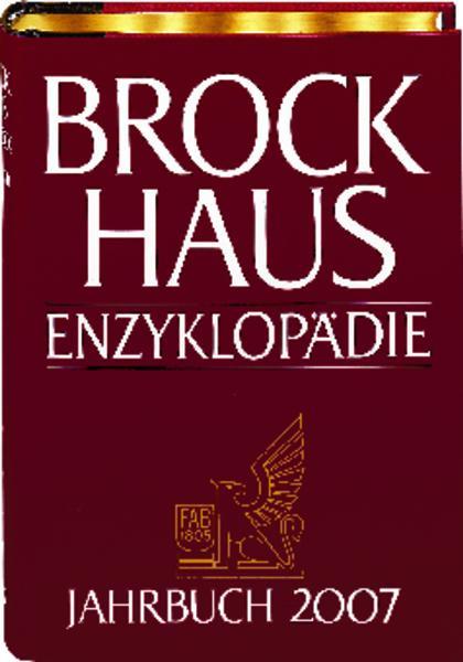 Brockhaus Enzyklopädie Jahrbuch 2007