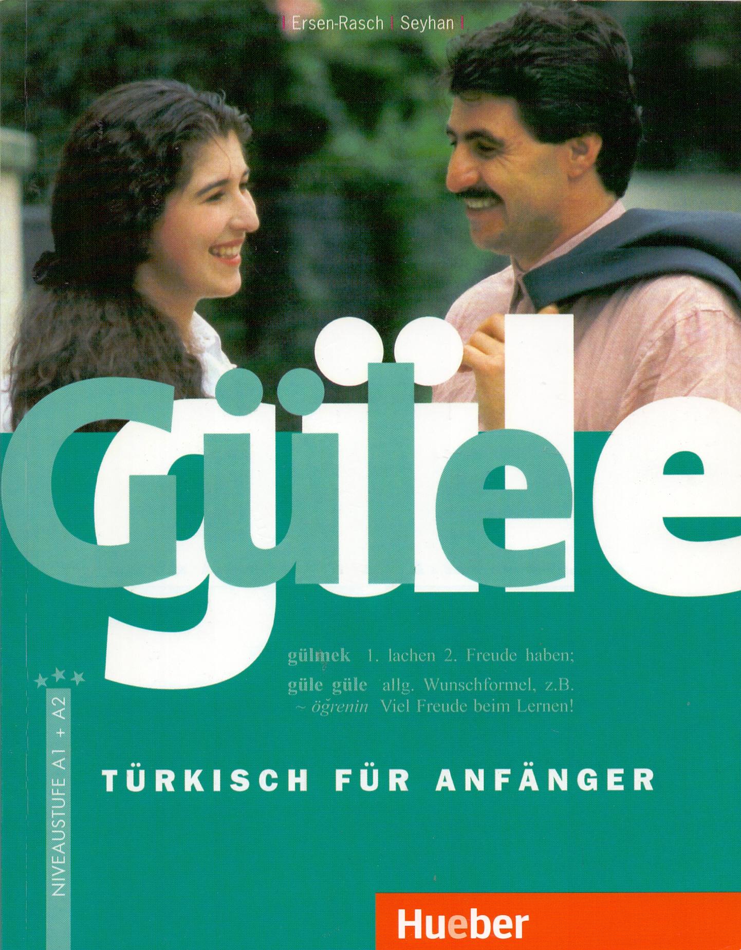 Güle güle: Türkisch für Anfänger - Margarete I. Ersen-Rasch [Broschiert, 6. Auflage 2008]