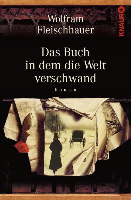 Das Buch, in dem die Welt verschwand - Wolfram Fleischhauer
