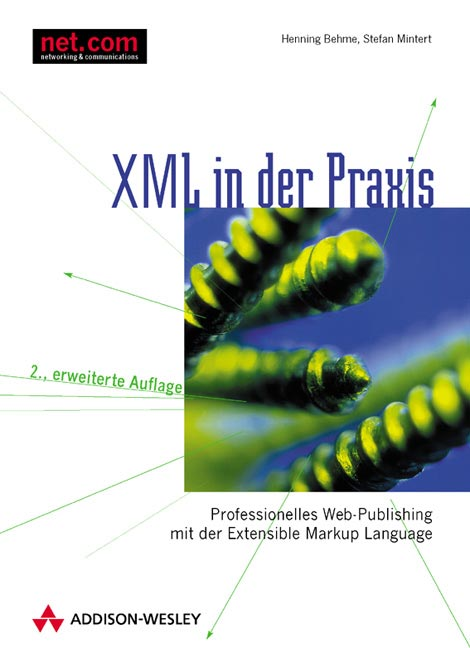 XML in der Praxis . Professionelles Web-Publish...