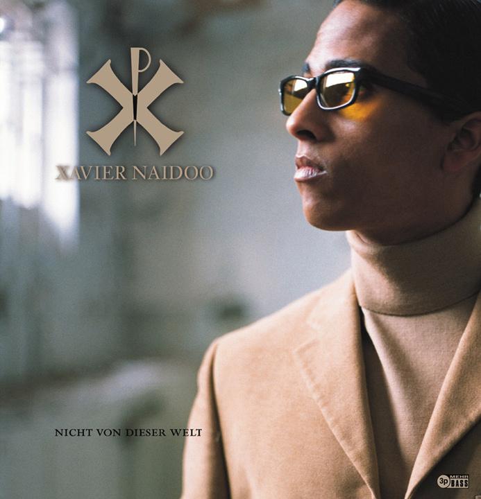 Xavier Naidoo - Nicht Von Dieser Welt/Re-release + Bonus