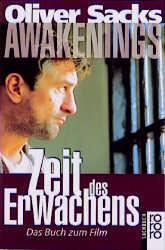 Awakenings: Zeit des Erwachens: Das Buch zum Film - Oliver Sacks