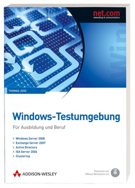 Windows-Testumgebung - Für Ausbildung und Beruf...