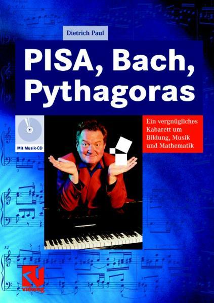 Pisa, Bach, Pythagoras. Ein vergnügliches Kabar...