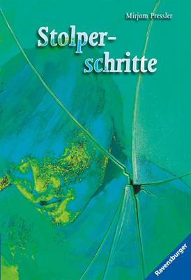 Stolperschritte - Mirjam Pressler