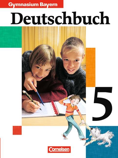 Deutschbuch 5. Schülerbuch. Bayern. Gymnasium. Neue Rechtschreibung: Sprach- und Lesebuch - Wilhelm Matthiessen