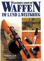 Illustriertes Lexikon der Waffen im 1. und 2. Weltkrieg - Vladimir Dolinek