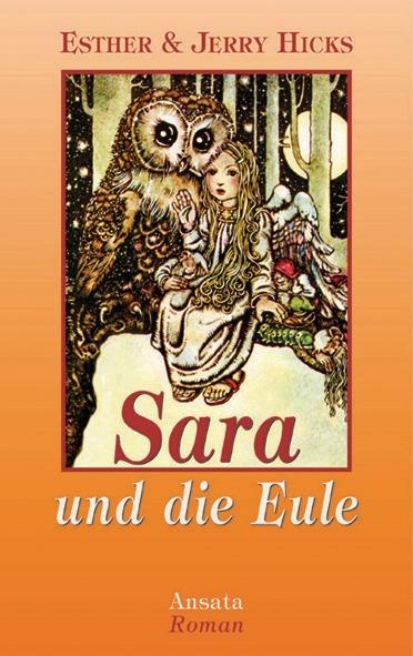 Sara und die Eule - Esther Hicks
