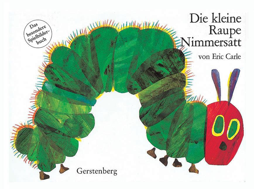 Die kleine Raupe Nimmersatt: Das besondere Spielbilderbuch - Eric Carle