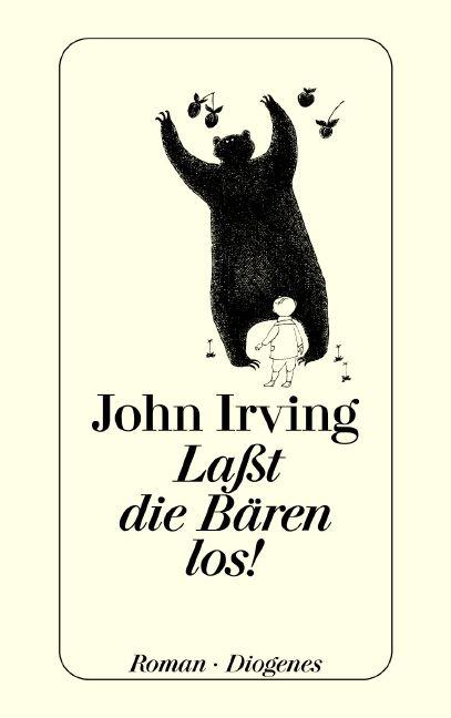 Laßt die Bären los! (Fiction, Poetry & Drama) - John Irving