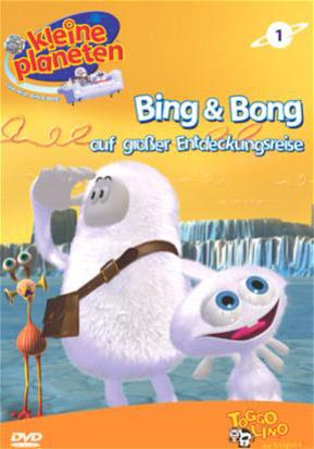 Kleine Planeten - Bing & Bong auf großer Entdec...