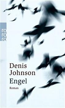 Engel - Denis Johnson