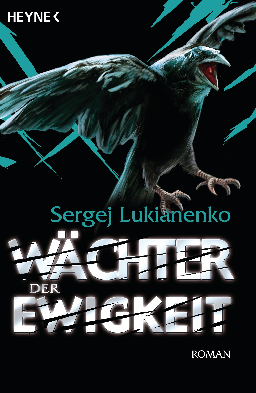 Wächter der Ewigkeit - Sergej Lukianenko [Taschenbuch]