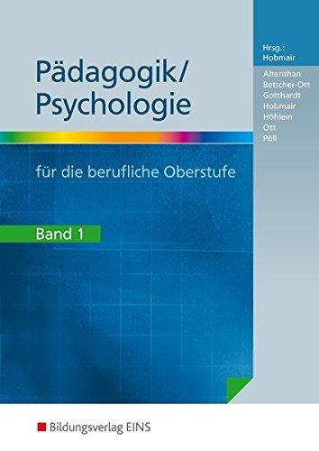 Pädagogik / Psychologie für die berufliche Oberstufe, Band 1 - Hermann Hobmair [3. Auflage 2011]