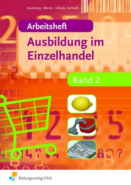 Ausbildung im Einzelhandel 2. Arbeitsheft - Claudia Kauenberg
