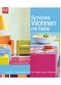 Schönes Wohnen mit Farbe: Creative Inspirationen für lebendige Räume - Living & More - Juliette Berkhout