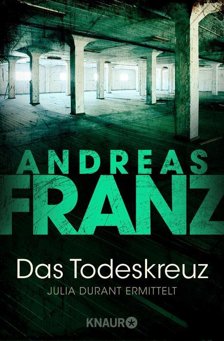 Das Todeskreuz - Andreas Franz [Taschenbuch]