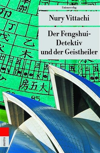 Der Fengshui-Detektiv und der Geisterheiler - N...
