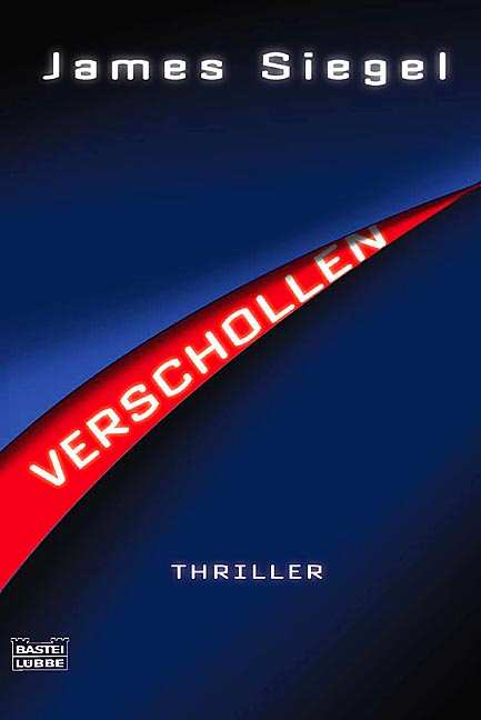 Verschollen. - James Siegel