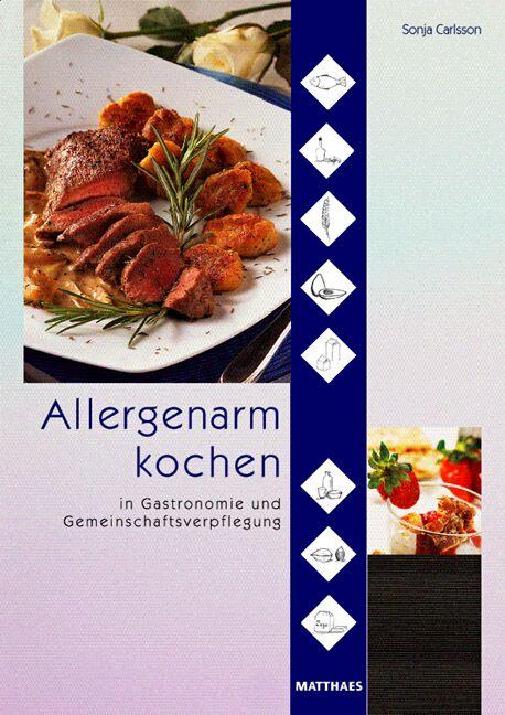 Allergenarm kochen in Gastronomie und Gemeinsch...