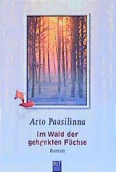 Im Wald der gehenkten Füchse - Arto Paasilinna