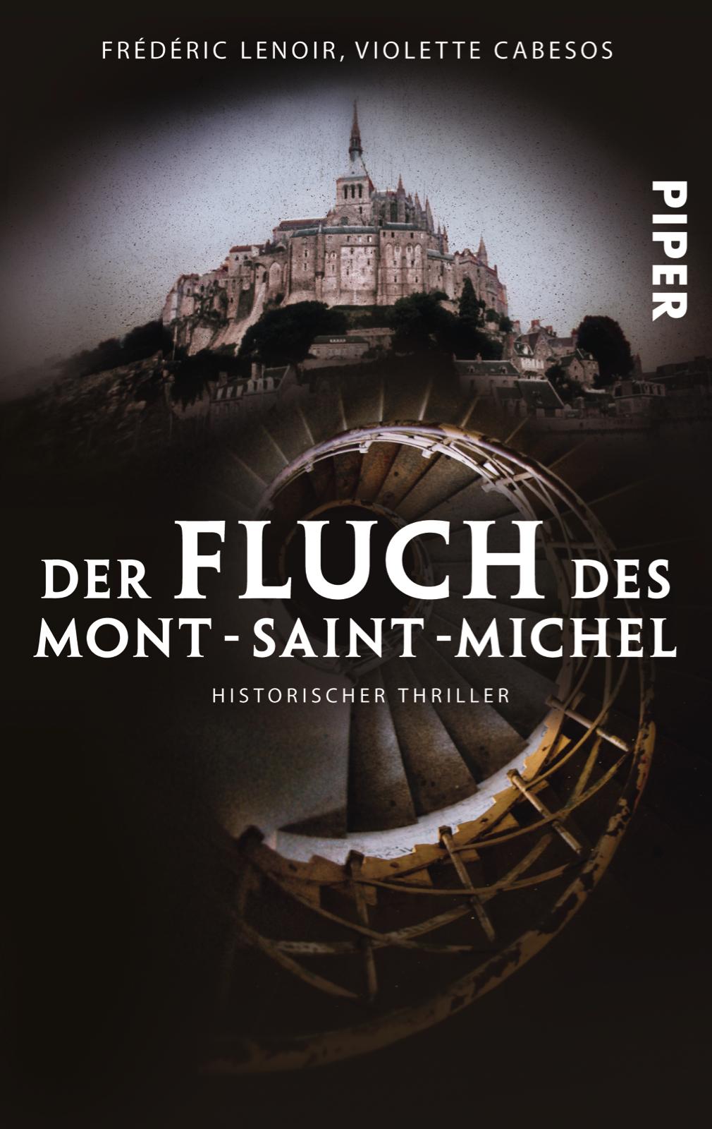 Der Fluch des Mont-Saint-Michel - Frédéric Lenoir [Taschenbuch]