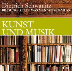 Bildung: Kunst und Musik - Alles, was man wisse...