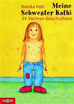Meine Schwester Kathi. 34 Vorlese-Geschichten. ...