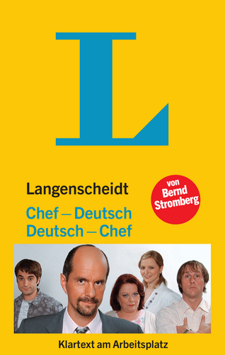Langenscheidt Chef - Deutsch / Deutsch - Chef: Klartext am Arbeitsplatz - Bernd Stromberg