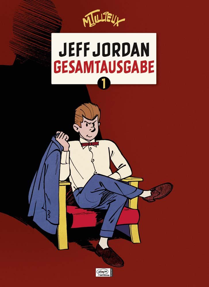 Jeff Jordan Gesamtausgabe - Band 1: 1956-1960 - Maurice Tillieux