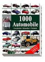 1000 Automobile: Geschichte - Klassiker - Technik. Die berühmtesten Oldtimer von 1886-1975 - Reinhard Lintelmann