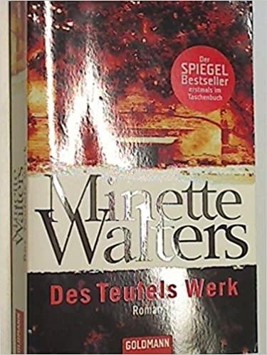 Des Teufels Werk - Minette Walters