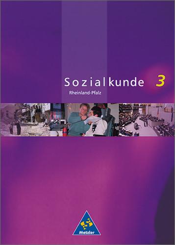 Metzler Sozialkunde 3. Schülerband. Rheinland-P...