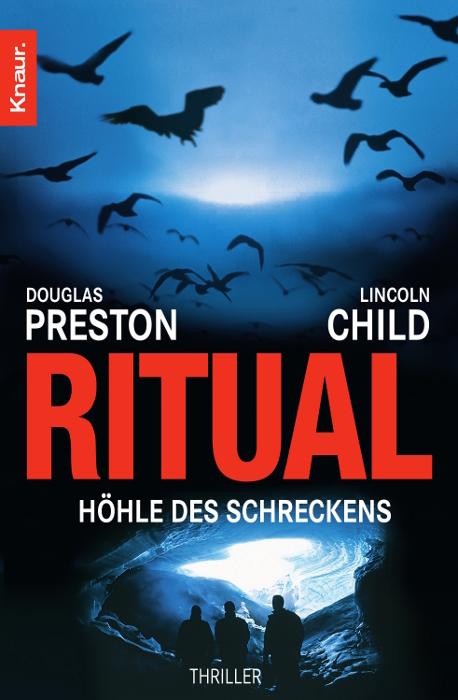 Ritual. Höhle des Schreckens - Douglas Preston