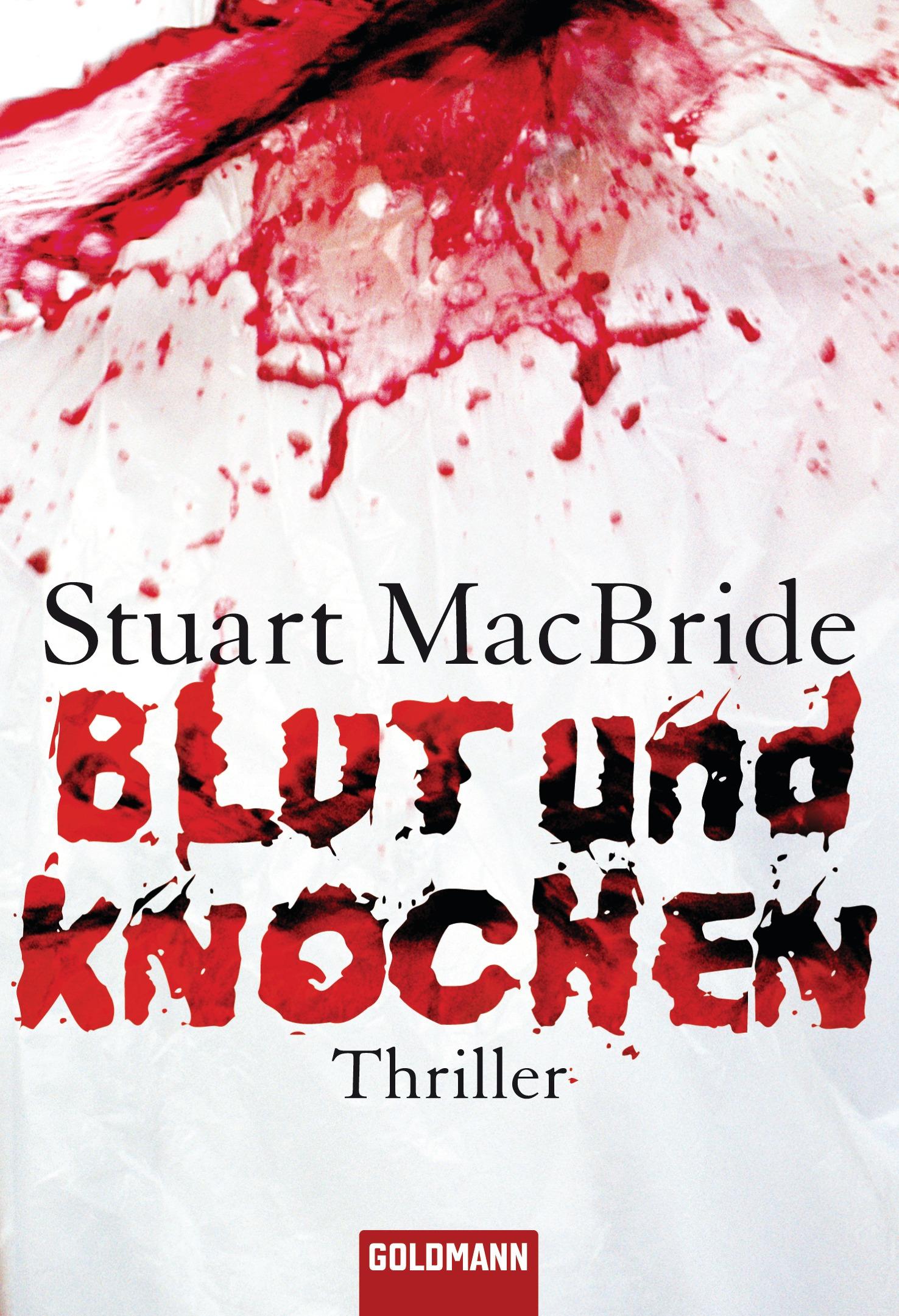 Blut und Knochen - Stuart MacBride