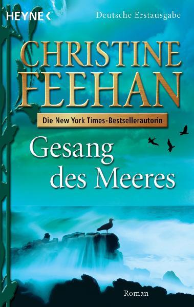 Gesang des Meeres - Christine Feehan [Deutsche Erstausgabe 2009]