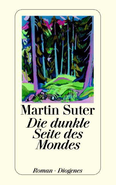 Die dunkle Seite des Mondes - Martin Suter
