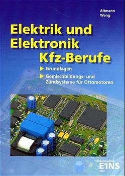 Elektrik und Elektronik für Kfz-Berufe: Gemisch...