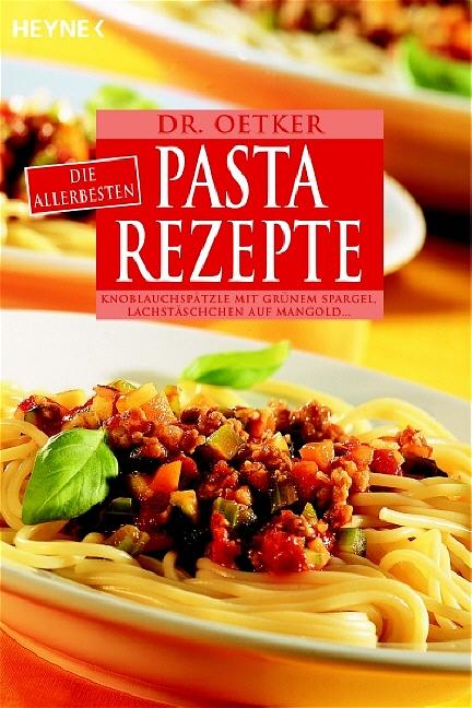 Die allerbesten Pasta-Rezepte: Cannelloni mit R...
