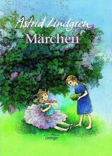 Märchen. Neuausgabe - Astrid Lindgren