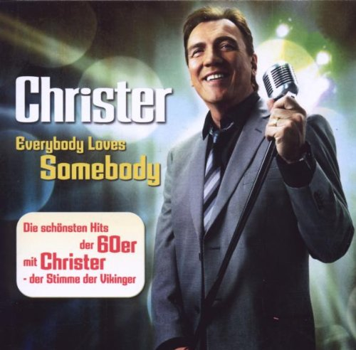 Christer - Everybody Loves Somebody